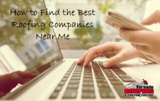 How to Find the Best Roofing Companies Near Me