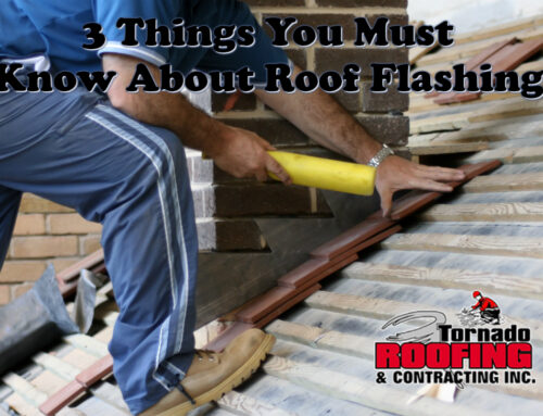 3 Things You Must Know About Roof Flashing